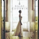"""On the Books: When """"Downton Abbey"""" ends, pick up """"The American Heiress"""" to fill the void"""