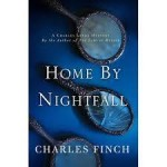 "On the Books: ""Home by Nightfall"" is the latest installment in Charles Finch's series about Englishman Charles Lenox"