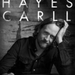 Singer/songwriter Hayes Carll will play Wilkes-Barre's Kirby Center Dec. 28